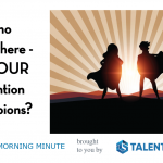 Monday Morning Minute – Retention Champions
